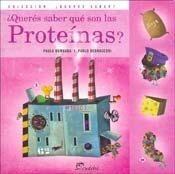 Papel ¿Querés saber qué son las proteínas?