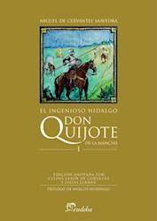 Libro I. El Ingenioso Hidalgo Don Quijote De La Mancha
