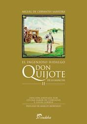 Libro Ii. El Ingenioso Hidalgo Don Quijote De La Mancha