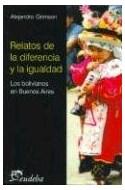Papel RELATOS DE LA DIFERENCIA Y LA IGUALDAD BOLIVIANOS EN BUENOS AIRES (COMUNICACION Y SOCIEDAD)