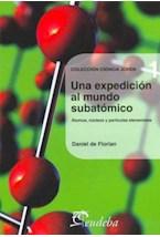 Papel UNA EXPEDICION AL MUNDO SUBATOMICO