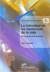 Papel La intimidad de las moléculas de la vida (Nº13)