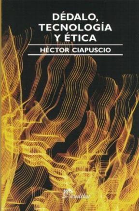 Papel Dedalo, Tecnologia Y Etica