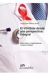 Papel EL VIH/SIDA DESDE UNA PERSPECTIVA INTEGRAL