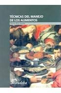 Papel TECNICAS DEL MANEJO DE LOS ALIMENTOS [N/ED] (COLECCION  MANUALES)