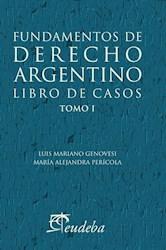 Papel Fundamentos de derecho argentino. Libro de casos. Tomo 1