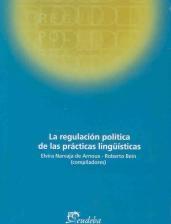 Papel La regulación política de las prácticas lingüísticas