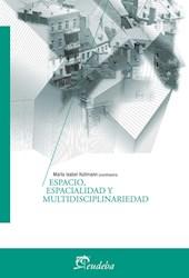 Libro Espacio  Espacialidad Y Multidisciplinariedad