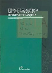 Temas De Gramatica Del Español Como Lengua Extranjera