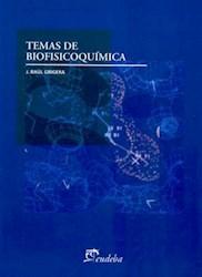 Libro Temas De Biofisicoquimica