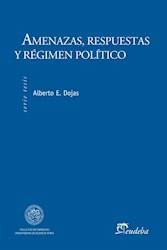 Papel Amenazas, respuestas y régimen político