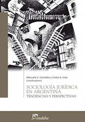 Libro Sociologia Juridica En Argentina