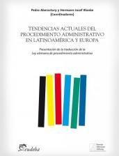 Libro Tendencias Actuales Del Procedimiento Administrativo En Latinoamerica Y Eur