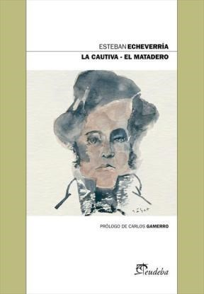 E-book La Cautiva – El Matadero