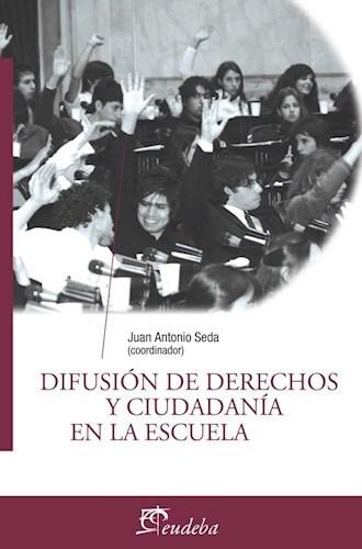 Papel Difusion De Derechos Y Ciudadania En La Escuela