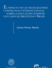 Papel El impacto de las negociaciones comerciales internacionales sobre la educación superior: los casos de Argentina y Brasil