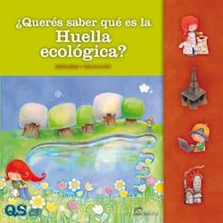 Libro Queres Saber Que Es La Huella Ecologica?
