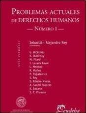 Libro 1. Problemas Actuales De Derechos Humanos