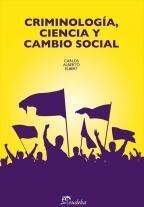 Libro Criminologia  Ciencia Y Cambio Social