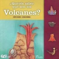 Libro Queres Saber Que Son Los Volcanes ?