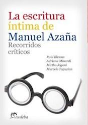 Papel La escritura íntima de Manuel Azaña