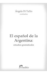 Papel EL ESPAÑOL DE LA ARGENTINA: ESTUDIOS GRAMATICALES