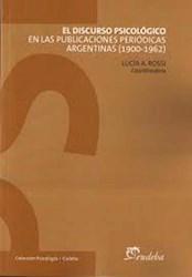 Papel El discurso psicológico en las publicaciones periódicas argentinas (1900-1962)