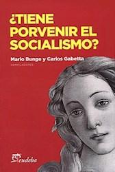 Papel ¿Tiene porvenir el socialismo?