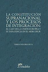 Papel La constitución supranacional y los procesos de integración