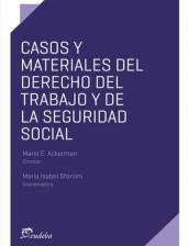 Libro Casos Y Materiales Del Derecho Del Trabajo Y Seguridad Social