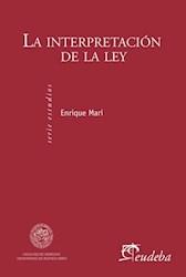 Libro La Interpretacion De La Ley