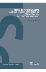 Papel TEMAS DE NEUROCIENCIAS MODULO I: BASES GENERALES DE ORGANIZA
