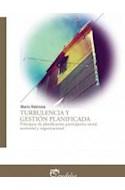 Papel TURBULENCIA Y GESTION PLANIFICADA PRINCIPIOS DE PLANIFICACION PARTICIPATIVA SOCIAL TERRITORIAL Y ORG