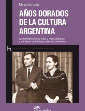 Libro Años Dorados De La Cultura Argentina