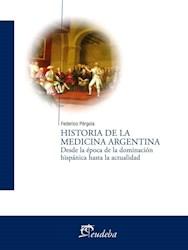 Libro Historia De La Medicina Argentina