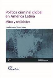 Libro Politica Criminal Global En America Latina