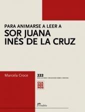 Libro Para Animarse A Leer A Sor Juana Ines De La Cruz