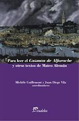 E-book Para leer el Guzmán de Alfarache y otros textos de Mateo Alemán
