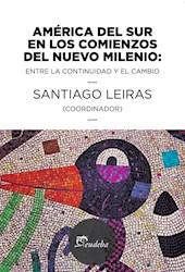 Libro America Del Sur En Los Comienzos Del Nuevo Milenio