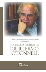 Papel LA CIENCIA POLITICA DE GUILLERMO O'DONNELL