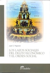 Papel Los lazos sociales del delito económico y el orden social