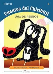 Papel Los Cuentos Del Chiribitil - Una De Perros
