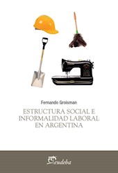 Papel Estructura social e informalidad laboral en Argentina