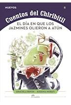 Papel DIA EN QUE LOS JAZMINES OLIERON A ATUN, EL - CUENTOS DEL CHI