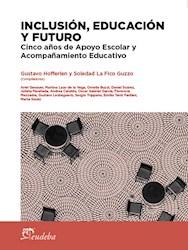 Libro Inclusion  Educacion Y Futuro