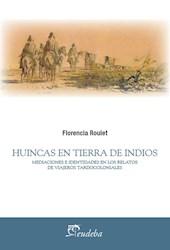 Libro Huincas En Tierra De Indios