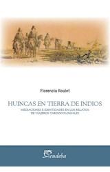 Papel HUINCAS EN TIERRA DE INDIOS
