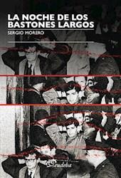 Libro La Noche De Los Bastones Largos