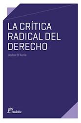 Papel La crítica radical del derecho