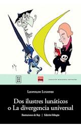 Papel DOS ILUSTRES LUNATICOS O LA DIVERGENCIA UNIVERSAL